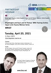 Wrightington and Guy's and St Thomas' IBRA Training Centres Upper Limb Trauma Webinar Series - Overview 1